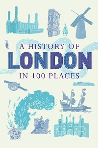 history-of-london-in-100-places-9781780744131