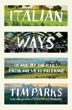 italian_ways_tim_parks