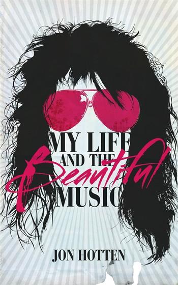 jon hotten my life and the beautiful music